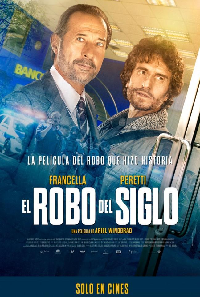 El Robo Del Siglo (estreno)